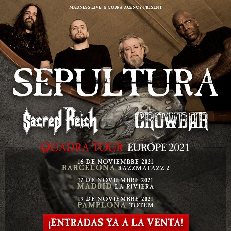 SEPULTURA – SACRED REICH – CROWBAR. DE GIRA POR ESPAÑA EN 2021