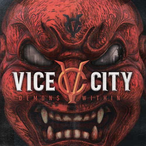 Vice City: Álbum de debut «Demons Within» en 2021