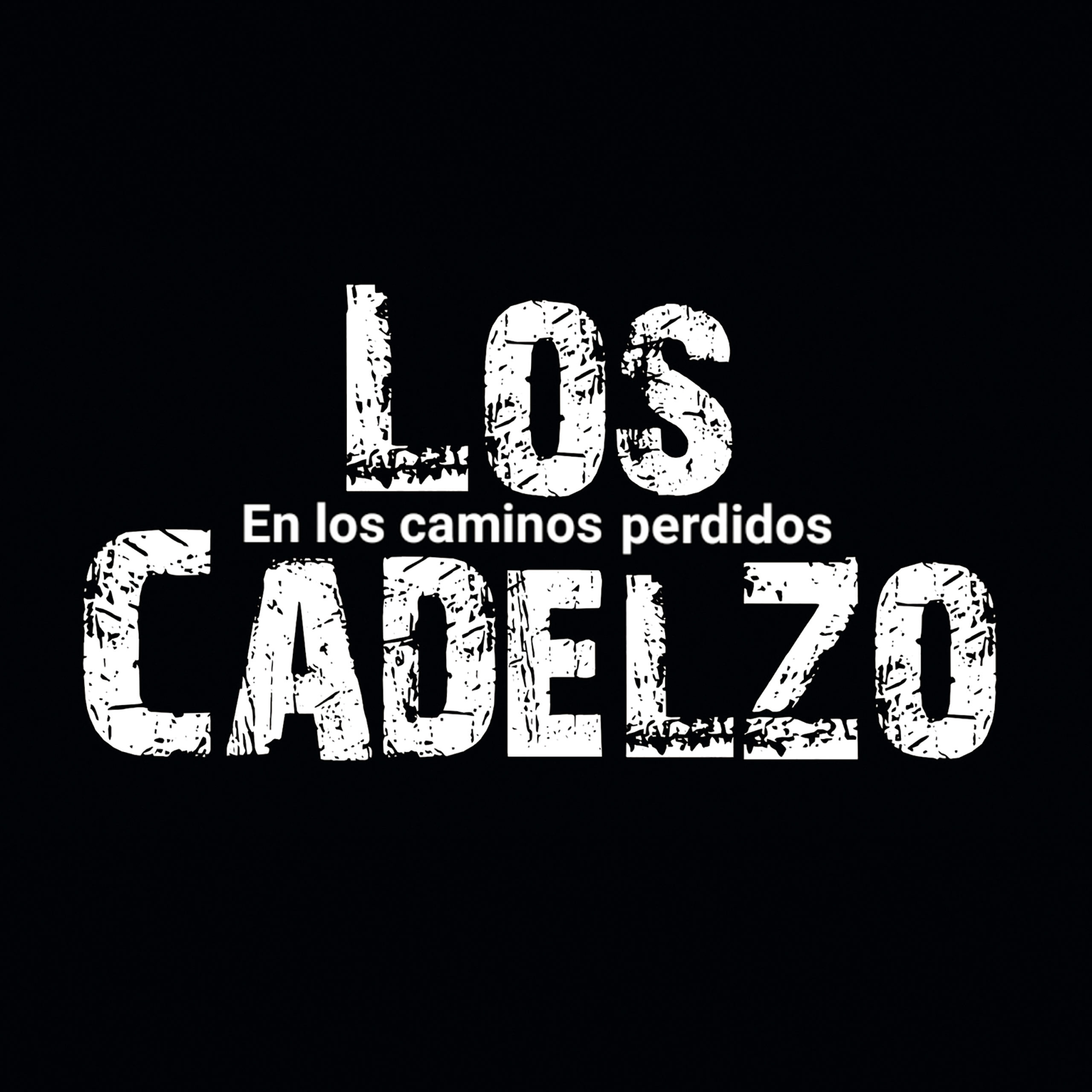 """[Reseña] Los Cadelzo """"En los Caminos Perdidos""""."""
