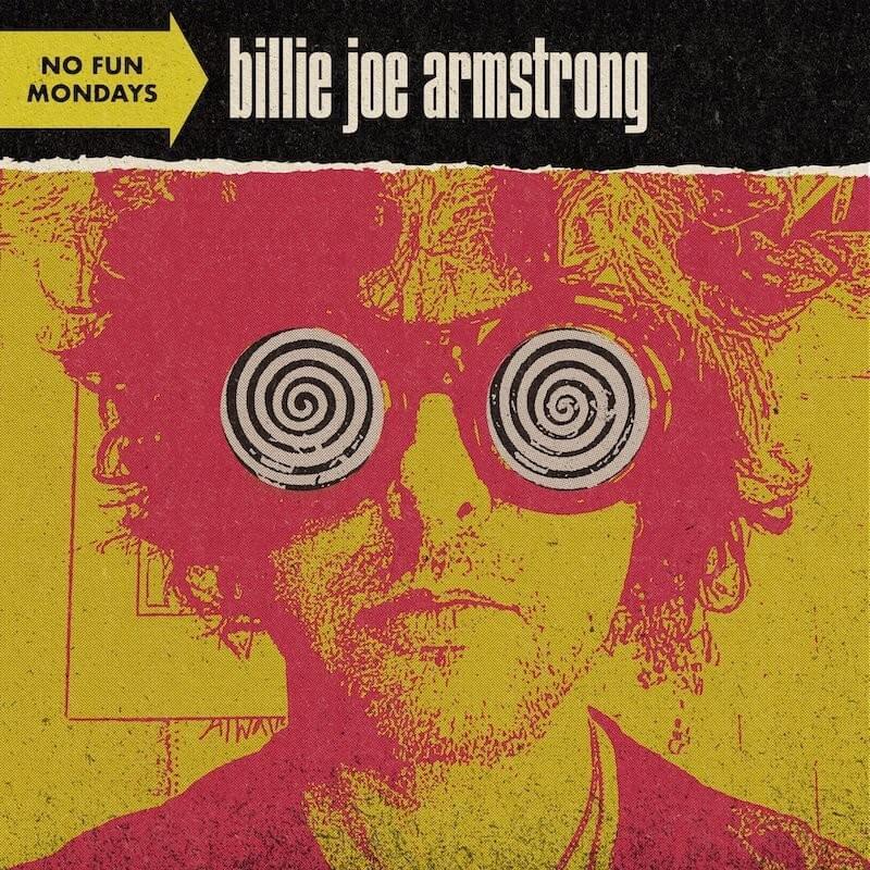 Reseña – Review: Billie Joe Armstrong » No Fun Mondays»