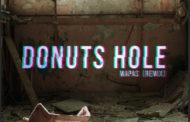 Donuts Hole y su nuevo experimento