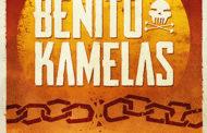 BENITO KAMELAS: Lanza nuevo single «Nuestra Lucha Es la Libertad»