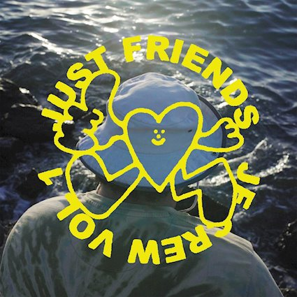 Review: Just Friends «JF Crew Vol. 1»