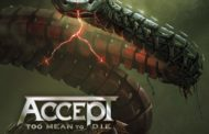 Reseña – review: Accept «Too Mean To Die»