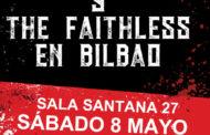 Evil Seeds y The Faithless estarán actuando el 8 de mayo en Bilbao