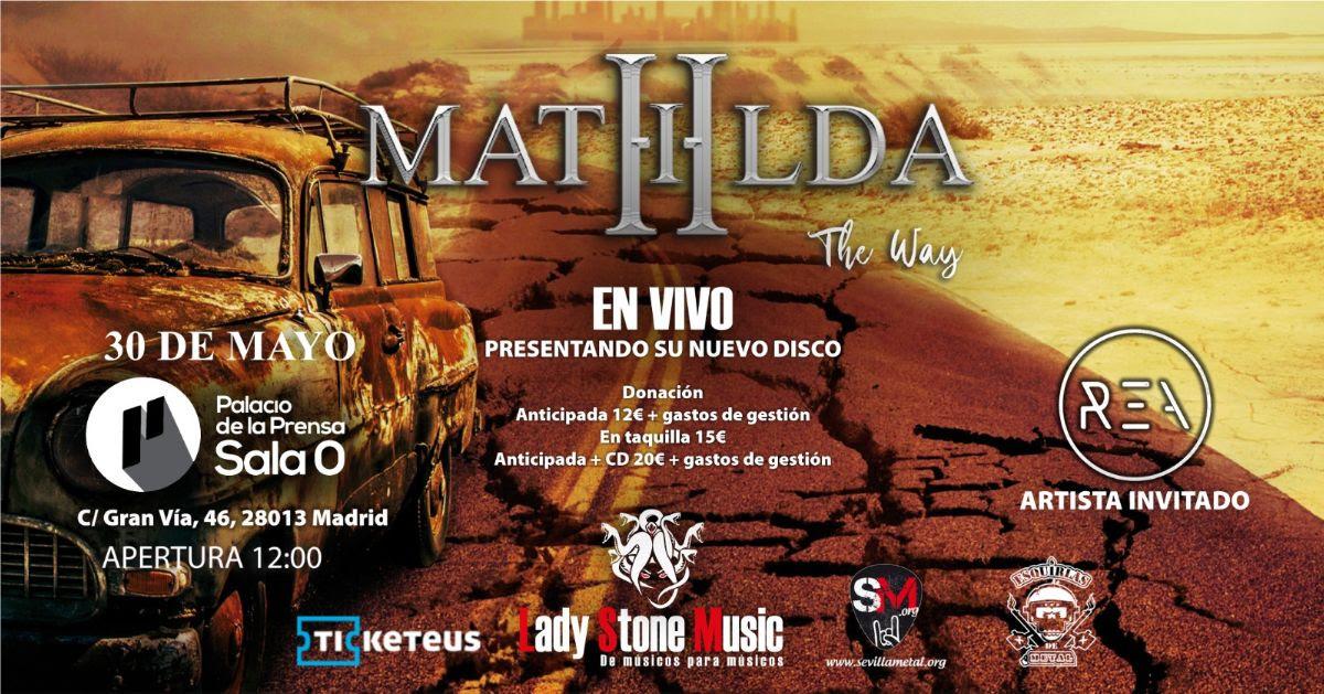 Mathilda: Presenta su último en Madrid el 30 de mayo