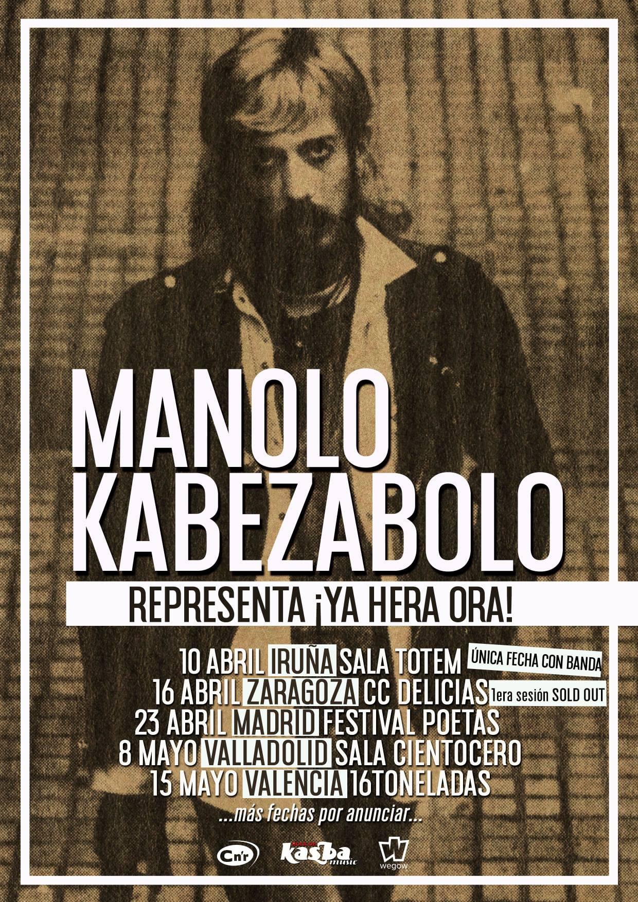 MANOLO KABEZABOLO – FECHAS DE SU GIRA PRESENTANDO LA REEDICION DE ¡YA HERA ORA!