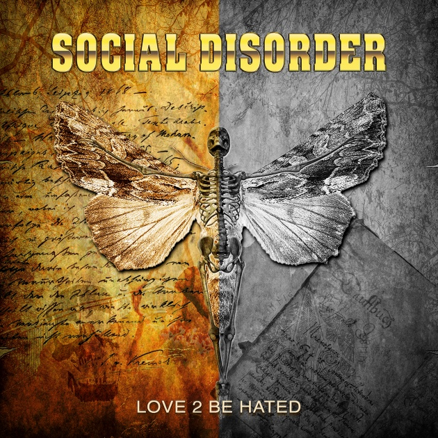 SOCIAL DISORDER «LOVE 2 BE HATED»