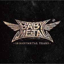 Reseña – review: Babymetal «10 Babymetal Years»