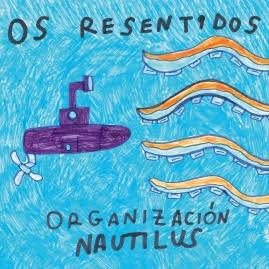 Reseña: Os Resentidos «Organización Nautilus»