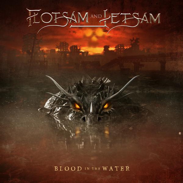 """Flotsam And Jetsam editarán su nuevo disco «Blood In The Water"""" el 04 de junio"""