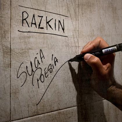 RAZKIN: Lanza nuevo single y videoclip 'Sucia Poesía'