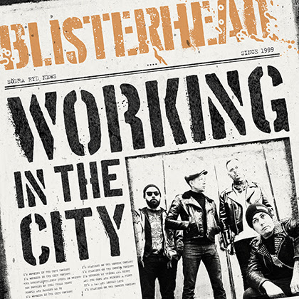 BLISTERHEAD «WORKING IN THE CITY»