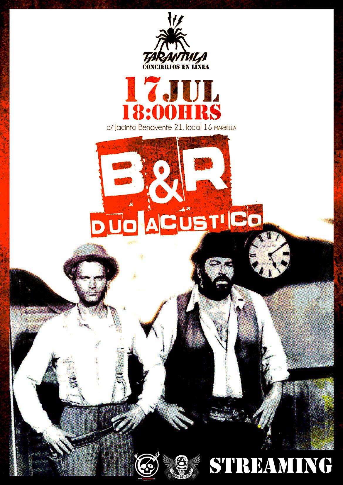 Estudios Tarántula: B&R Dúo Acústico en streamnig el 17 de julio