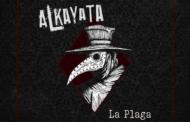 Alkayata anuncia nuevo disco «La Plaga»