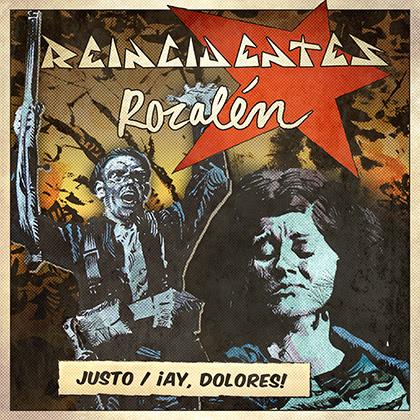 REINCIDENTES lanza la nueva versión del tema '¡Ay, Dolores!' junto a ROZALÉN
