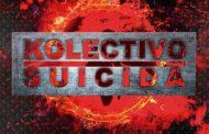 Reseña: Kolectivo Suicida «Volver»