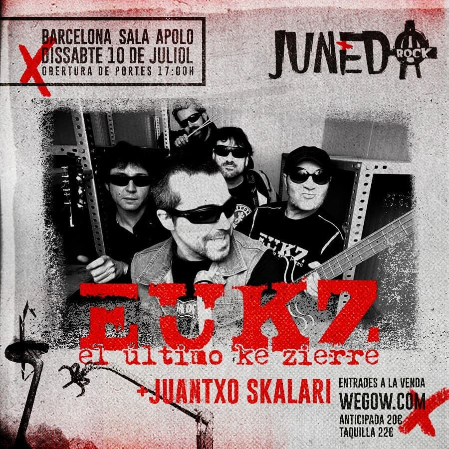 El Último Ke Zierre + Juantxo Skalari en el Juneda Rock este 10 de julio
