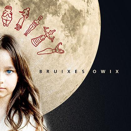 OWIX: La banda de rock publica hoy su nuevo álbum 'Bruixes'