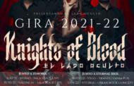 Knights of Blood: Presentan las fechas de su gira 2021-22 y nuevo video lyric