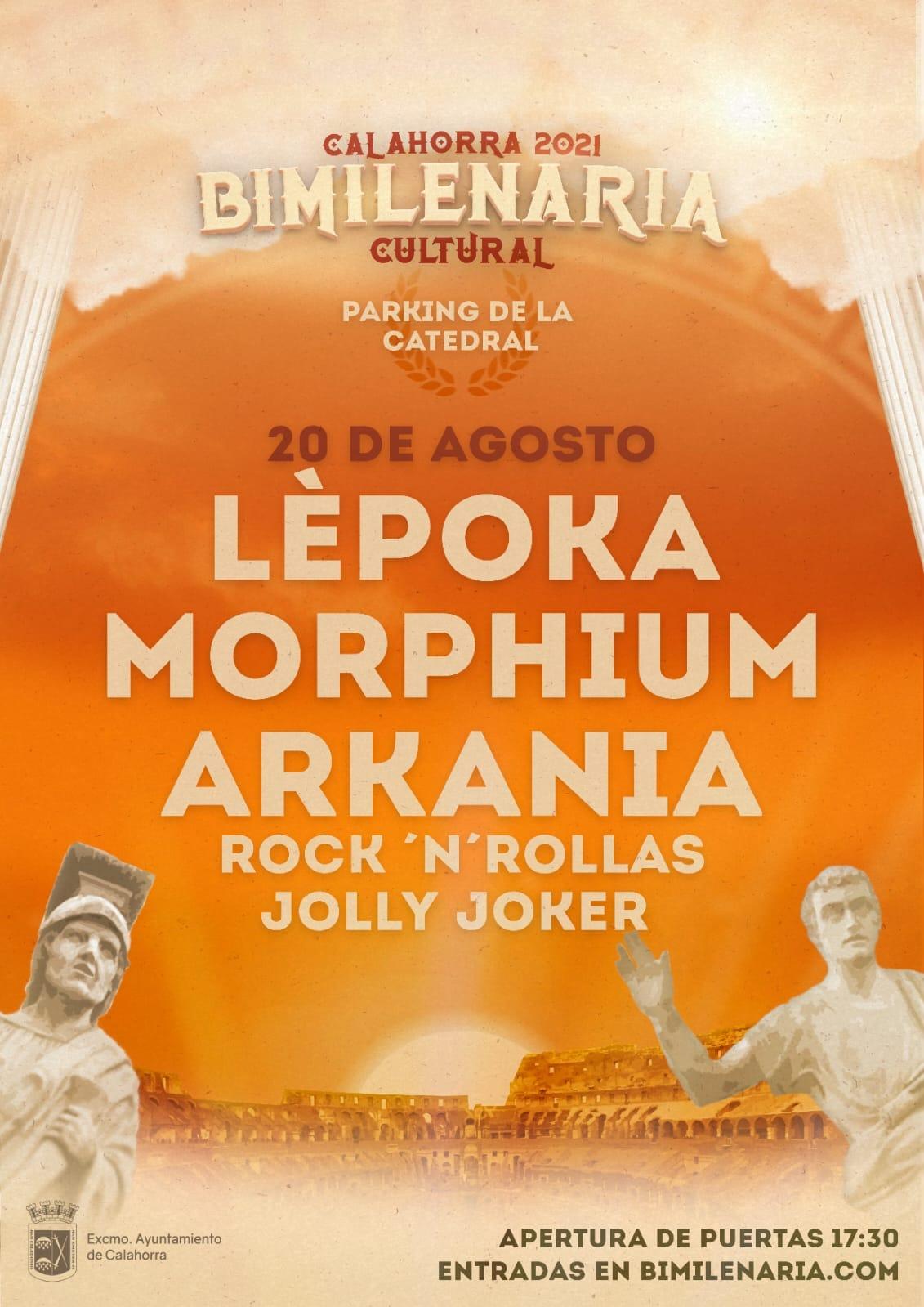 Lépoka + Morphium + Arkania + Rock 'N' Rollas + Jolly Joker, el 20 de agosto en Calahorra