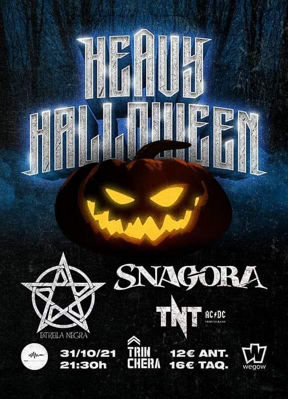 Heavy Halloween 31 de octubre – Málaga con Snagora, Estrella Negra y TNT